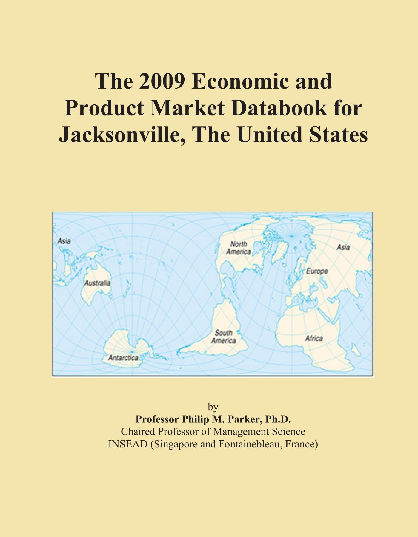 Download The 2009 Economic and Product Market Databook for Jacksonville, The United States pdf
