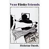 Your Kinky Friends