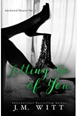 Letting Go of You (Anchored Hearts Book 3) Kindle Edition