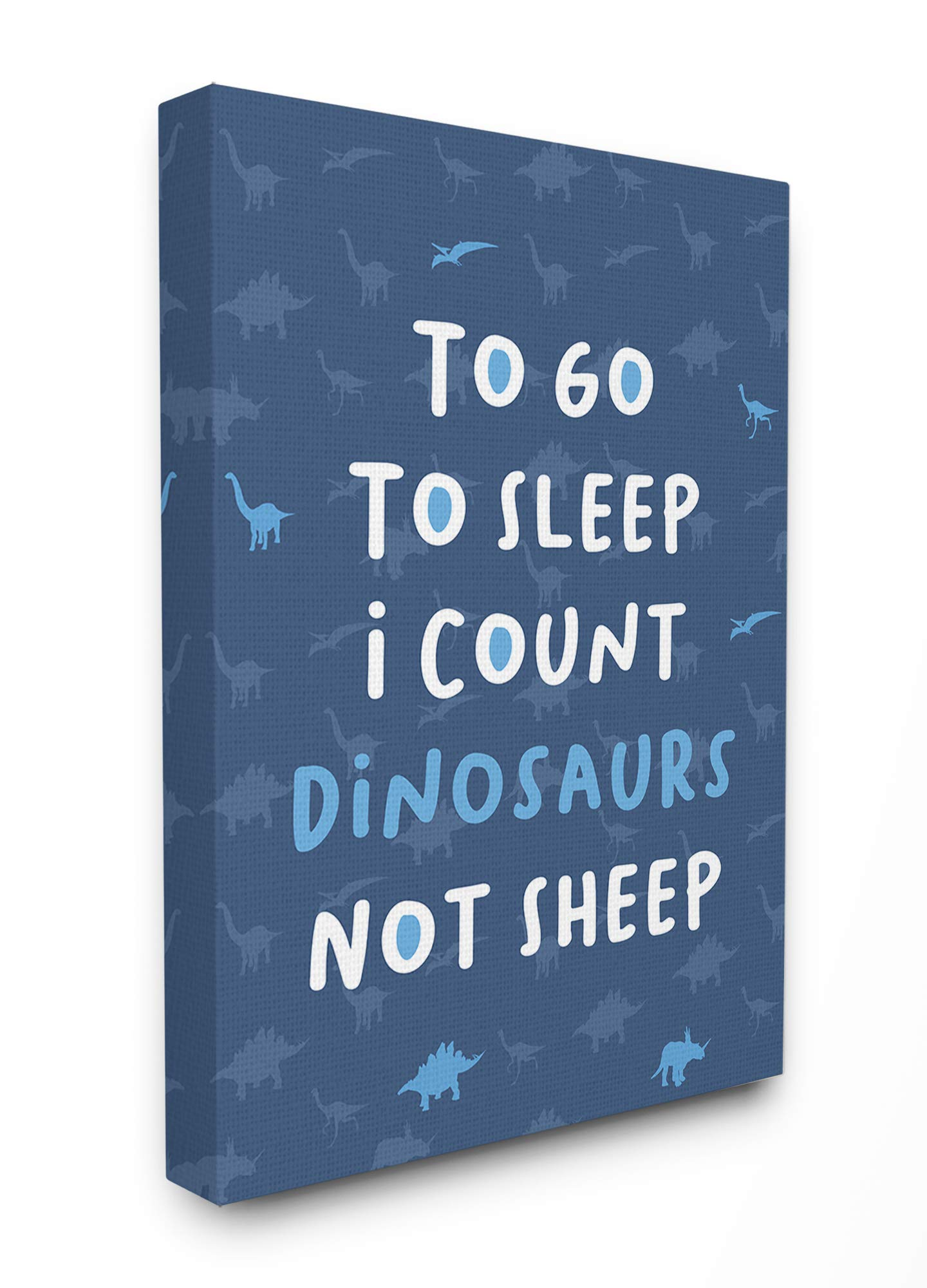 The Kids Room by Stupell to to Go to Sleep I Count Dinosaurs Not Sheep Blue Typography Stretched Canvas Wall Art, 24x30, Multi-Color by The Kids Room by Stupell