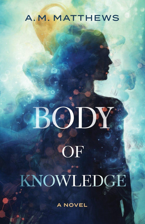 Download Body of Knowledge: A Novel pdf epub