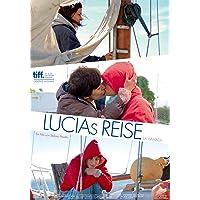 LUCIAs REISE (La Llamada / Il richiamo / The Call)
