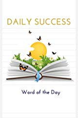 Daily Success: Word of the Day Kindle Edition