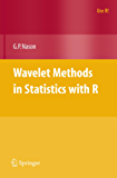 Wavelet Methods in Statistics with R (Use R!)