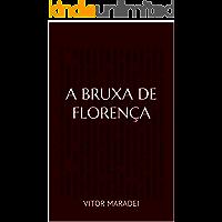 A Bruxa de Florença