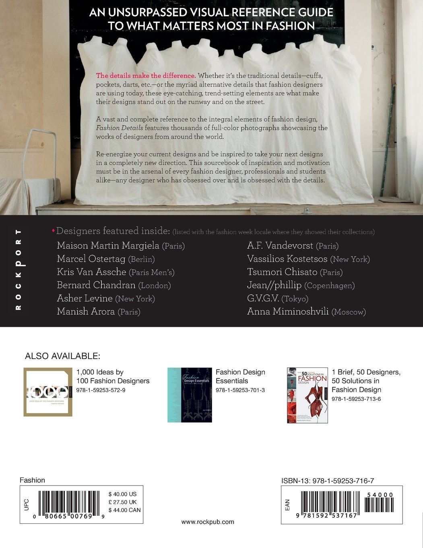 Fashion Details 1 000 Ideas From Neckline To Waistline Pockets To Pleats San Martin Macarena 9781592537167 Amazon Com Books