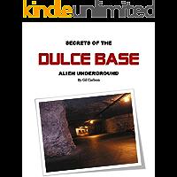 Secrets of the Dulce Base: Alien Underground (Blue Planet Project Book 3)