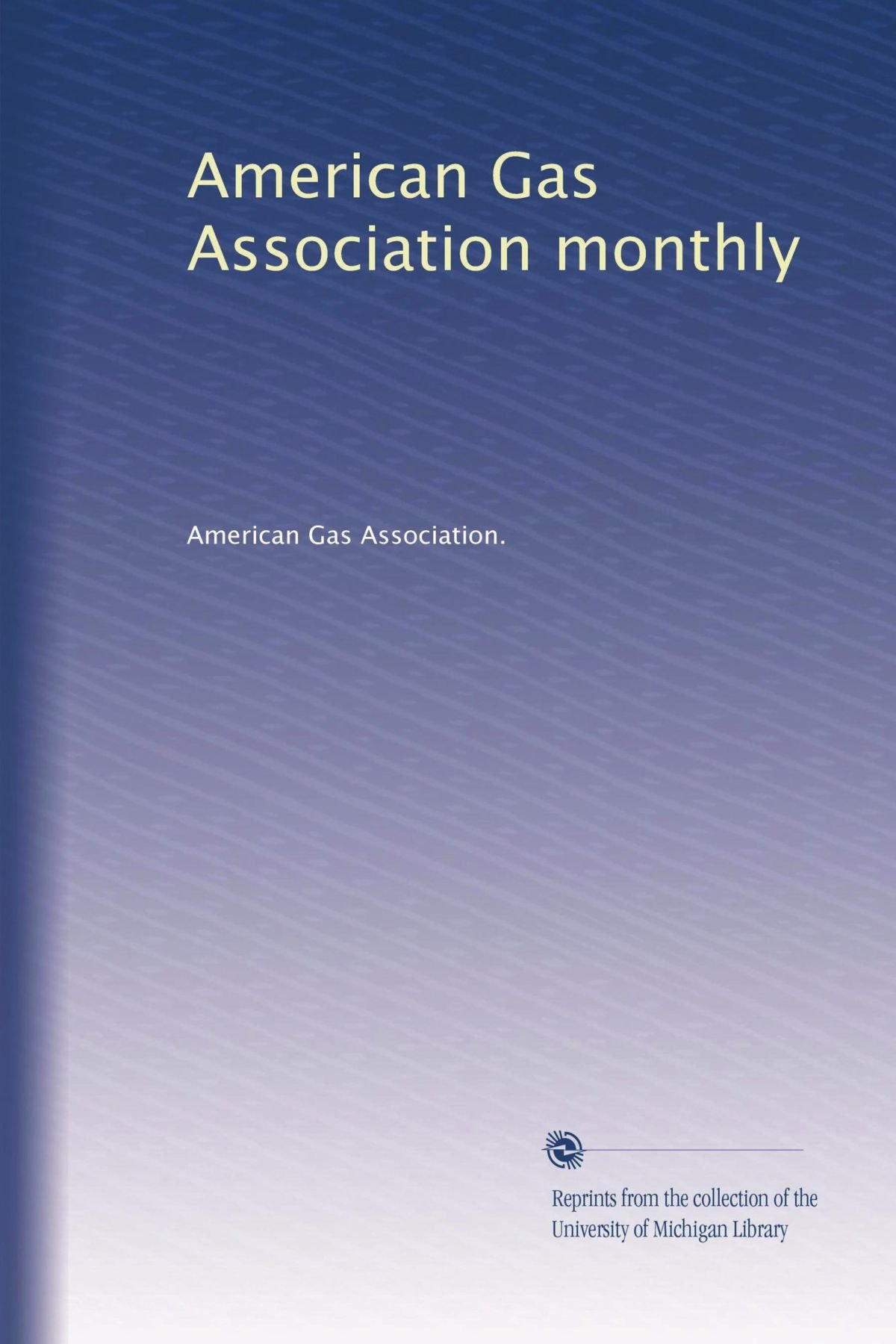 Download American Gas Association monthly ebook