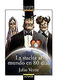 La vuelta al mundo en 80 días (Clásicos - Clásicos A Medida)