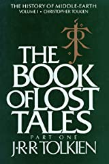 The Book of Lost Tales, Part One (History of Middle-Earth 1) Kindle Edition