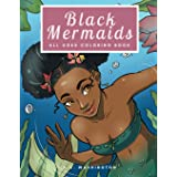 Black Mermaids: All Ages Coloring Book