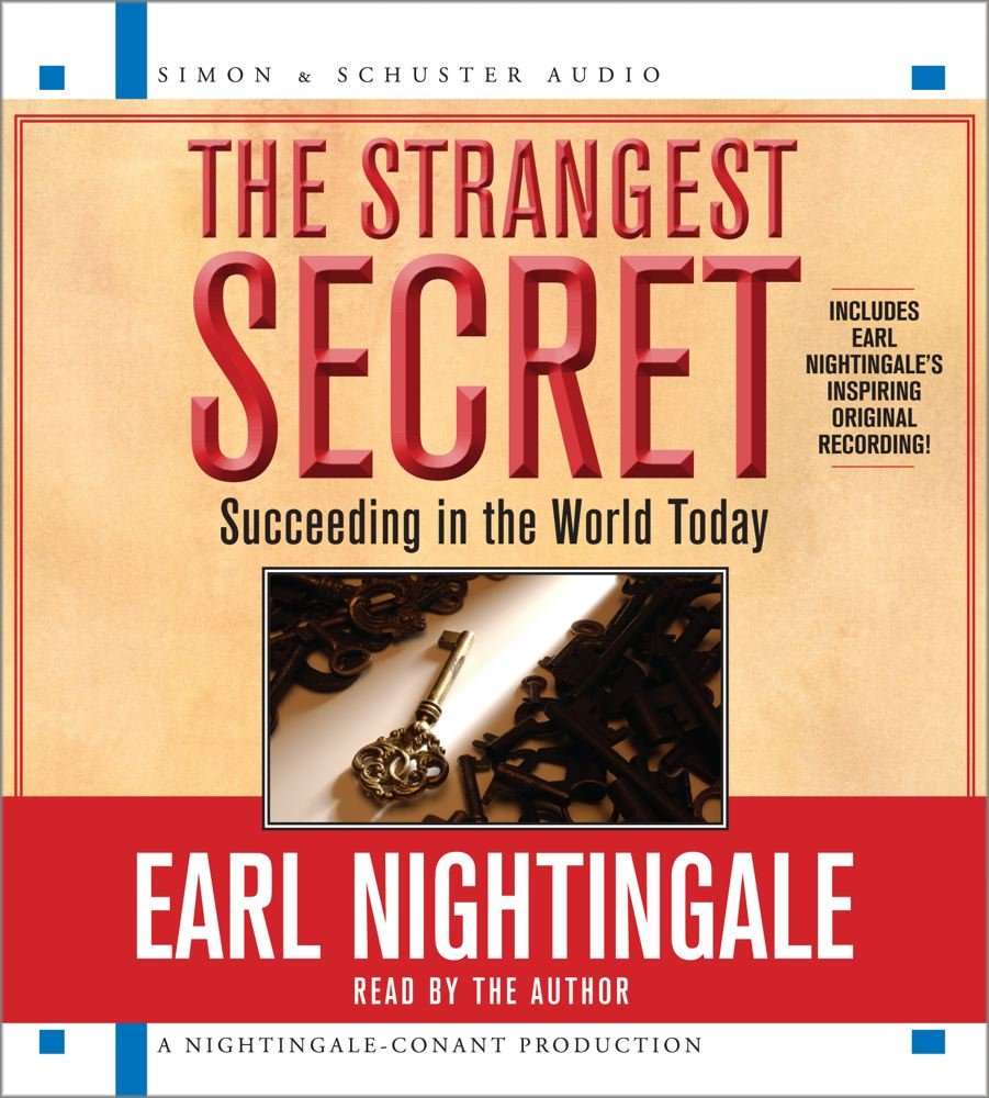 The Strangest Secret For Succeeding In The World Today Amazonde