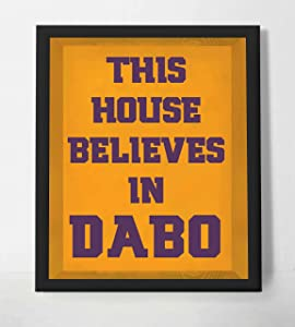 """This House Believes in Dabo""- Humorous Dabo Swinney Inspired Wall Print- 8 x 10"" - Ready to Frame. Ideal Wall Decor for Home-Office-Sports Bar-Tailgating. Perfect Gift for Clemson Football Fans!"