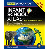 Philip's Infant School Atlas: For 5-7 year olds (Philips School Atlas)