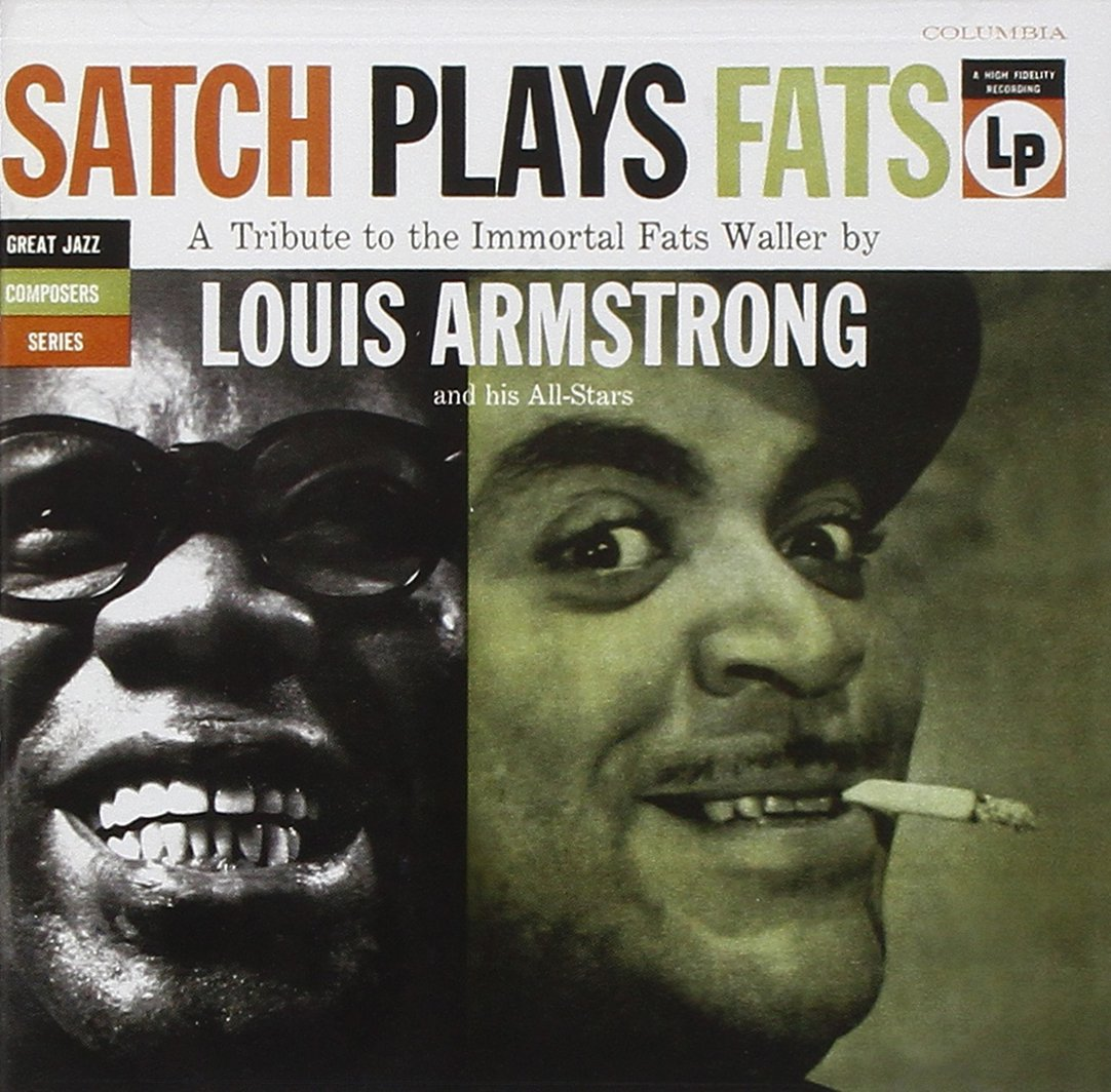 Listen to Satch Plays Fats by Louis Armstrong on Spotify