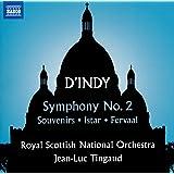 Vincent d'Indy: Symphony No. 2