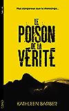 Le poison de la vérité (Thriller)