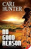No Good Reason (The Dark Peak Series Book 1)