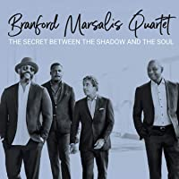 The Secret Between The Shadow And The Soul Branford Marsalis Quartet Latest New Songs Download