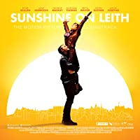 Sunshine On Leith (The Motion Picture Soundtrack)