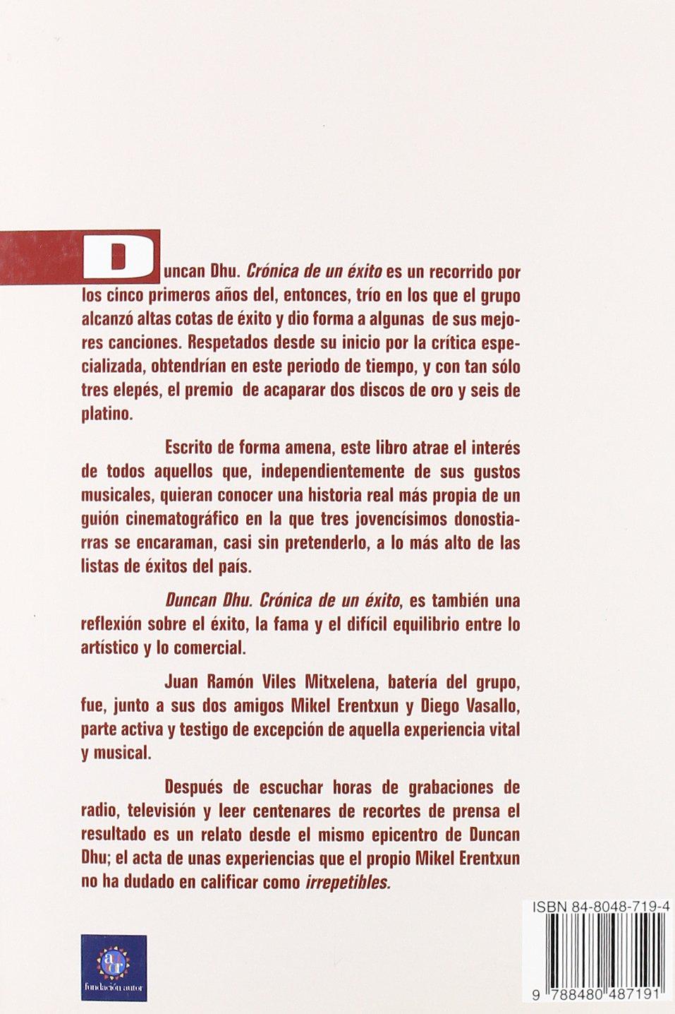 Duncan Dhu Cronica De Un Exito 19: Amazon.es: Juan Ramon Viles ...