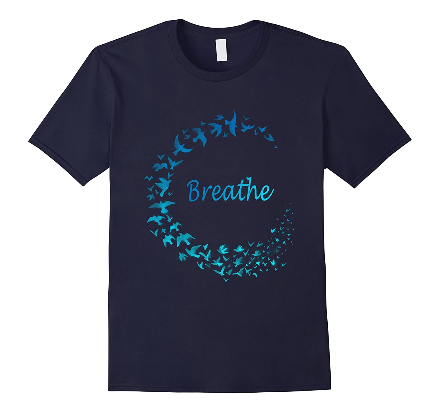 Breathe T-Shirt Gift Take Breath Inhale Exhale with Nature-CL
