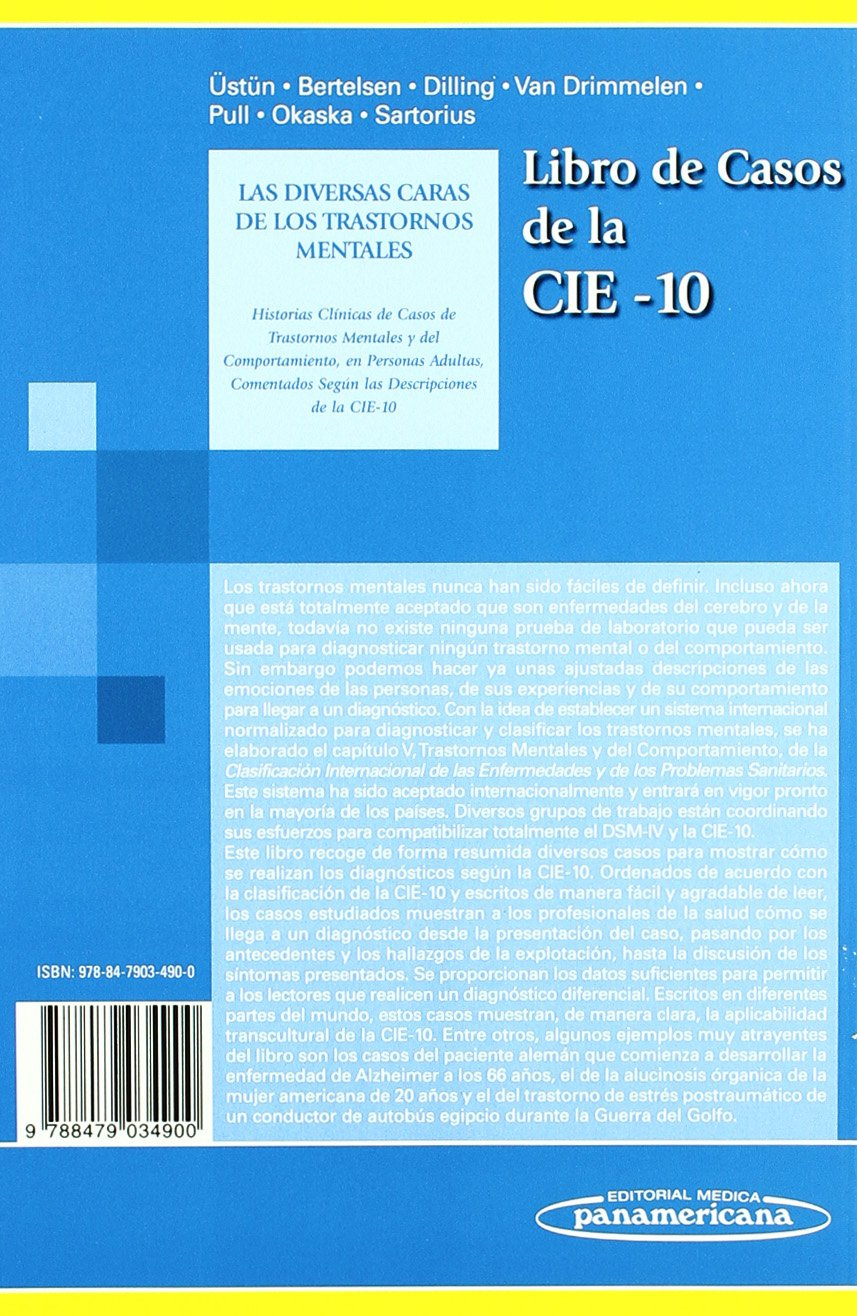Libro de Casos de la Cie-10: Las diversas caras de los trastornos mentales: Amazon.es: Üstün T.B.: Libros