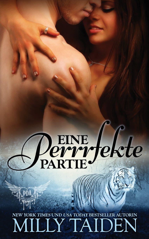 Download Eine Perrrfekte Partie (Paranormale Datingagentur) (Volume 3) (German Edition) PDF