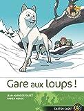 Les Sauvenature, Tome 6 : Gare aux loups !