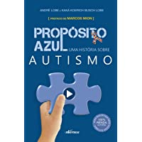 Propósito Azul: uma história sobre autismo