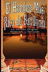 El Hombre Mas Rico de Babilonia: La Version Original Renovada y Revisada Capa comum