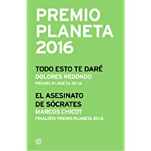 Premio Planeta 2016: ganador y finalista (pack) (Volumen independiente) (Spanish Edition) Nov 03, 2016