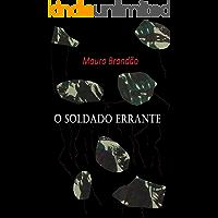 O SOLDADO ERRANTE