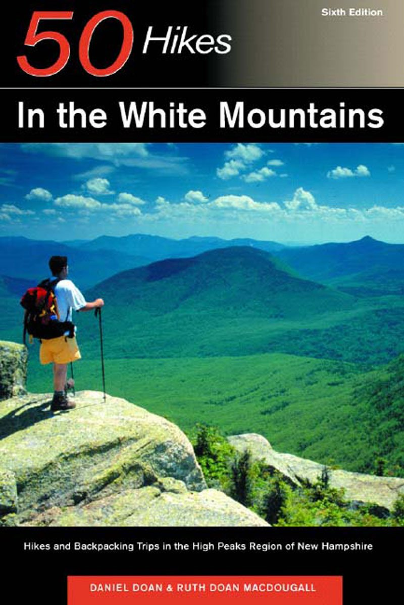 50 Hikes in the White Mountains: Hikes and Backpacking Trips in the High Peaks Region of New Hampshire, Sixth Edition PDF