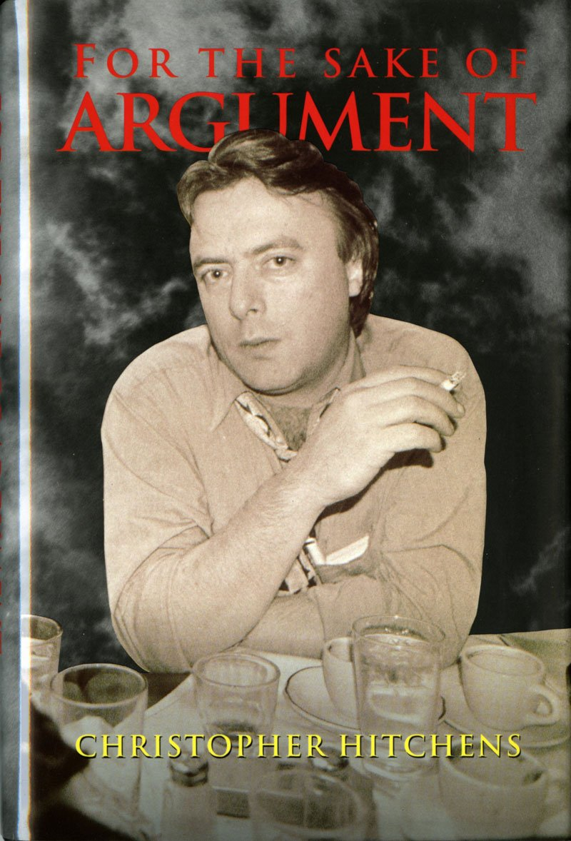 for the sake of argument essays and minority reports christopher for the sake of argument essays and minority reports christopher hitchens 9780860914358 com books