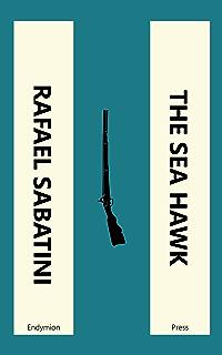 Captain blood ebook rafael sabatini amazon kindle store the sea hawk fandeluxe Ebook collections
