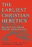 The Earliest Christian Heretics