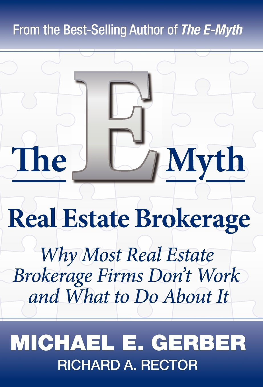 Download The E-Myth Real Estate Brokerage: Why Most Real Estate Brokerage Firms Don't Work and What to Do about It PDF