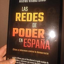 Las redes de poder en España: Élites e intereses contra la ...