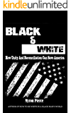 Black & White: How Unity and Reconciliation Can Save America