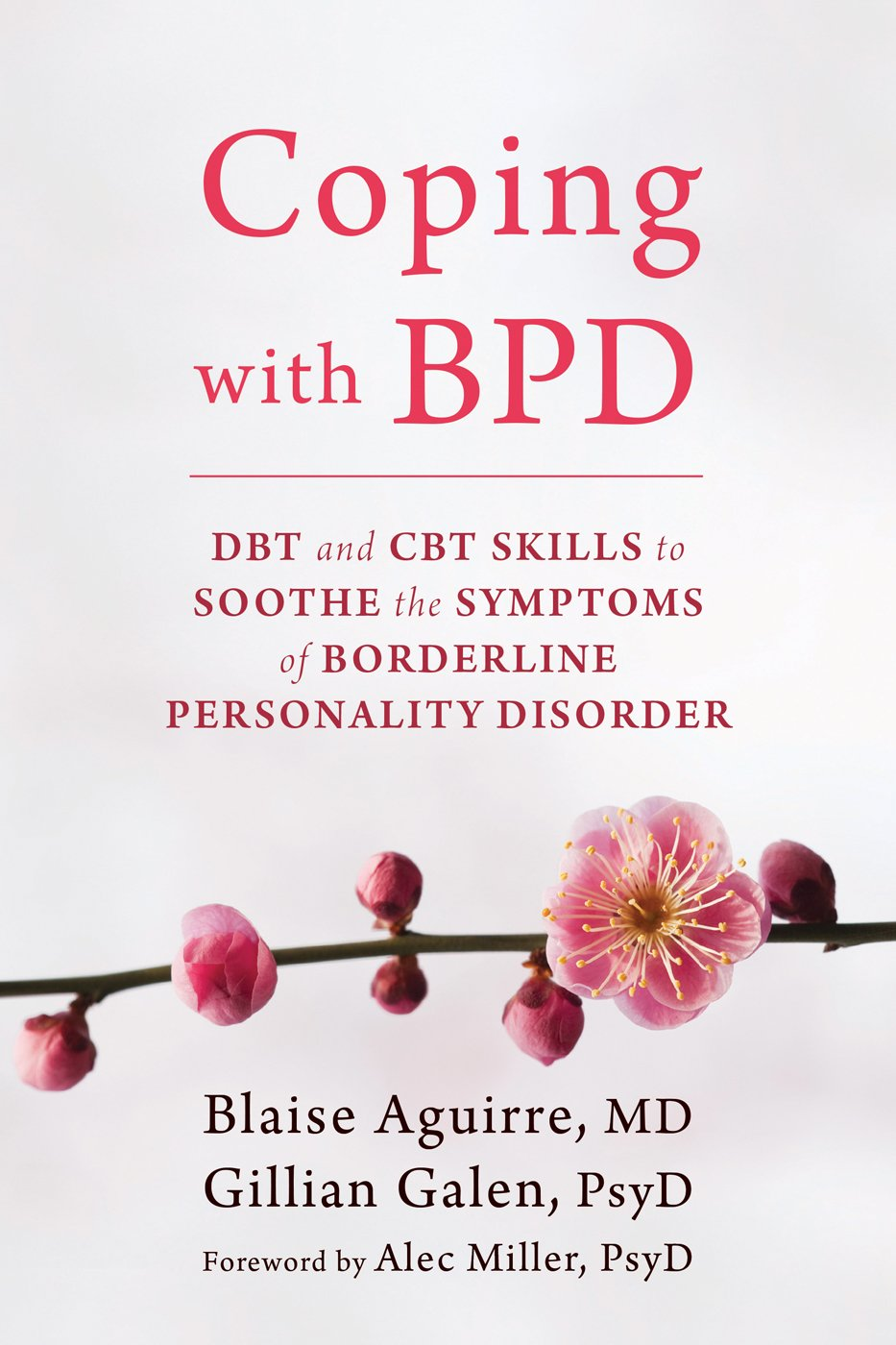 Workbooks borderline personality disorder workbook : Coping with BPD: DBT and CBT Skills to Soothe the Symptoms of ...
