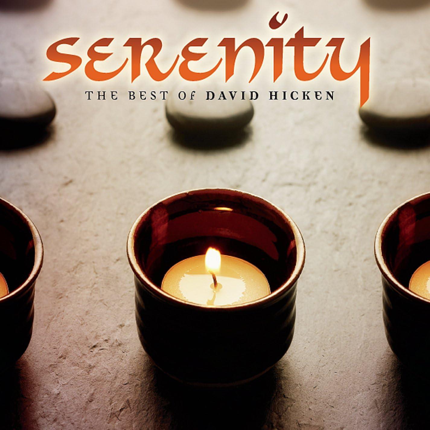 Serenity: The Best of David Hicken