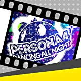 Persona 4: Dancing All Night: Track 'P4 Animation