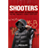 Shooters: Guns and Gangs in Manchester in the Twenty-first Century