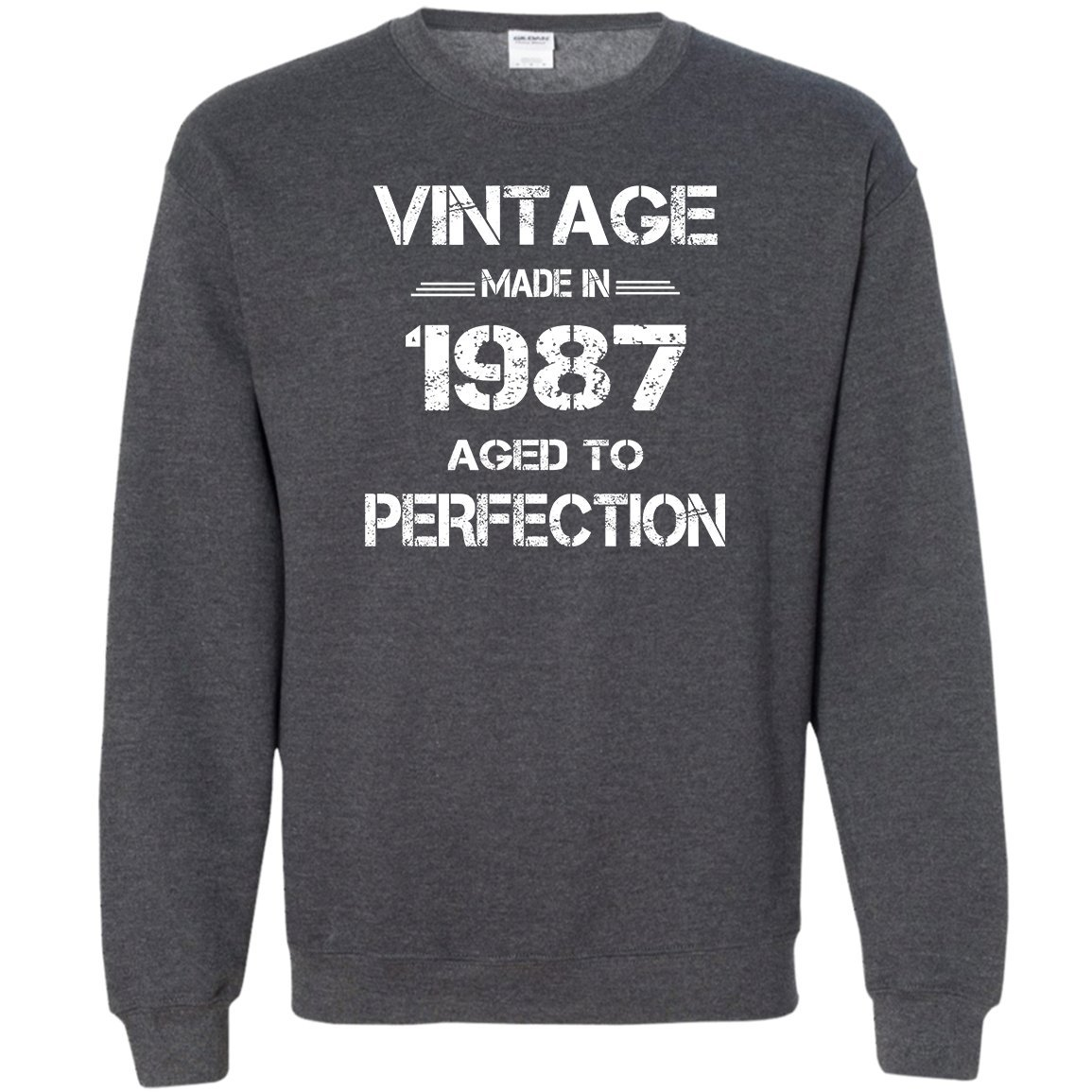 Vintage Made In 1987 Aged To Perfect Shirt 1987 Vintage Sweatshirt