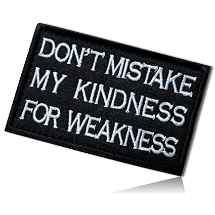 Amazoncom Dont Mistake My Kindness For Weakness Al Capone Famous