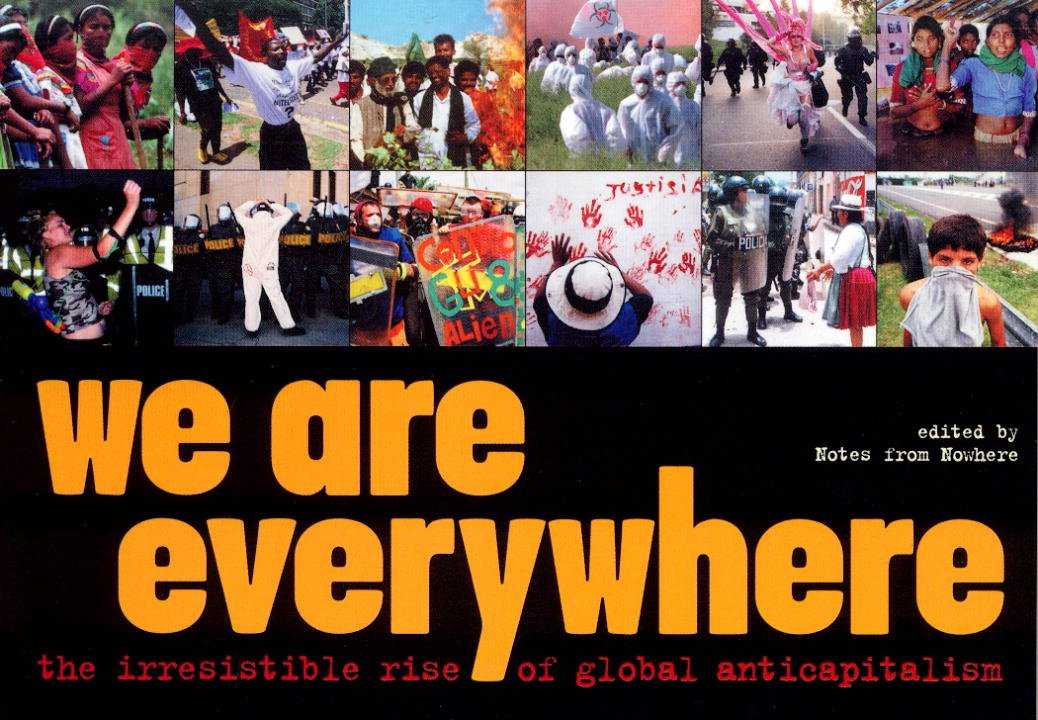 Read Online We Are Everywhere: The Irresistible Rise of Global Anti-Capitalism pdf