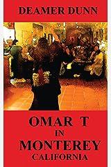 Omar T in Monterey (Volume 1) Paperback