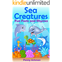 Children's Book: Sea Creatures:: Fun Facts and Rhymes (Childrens Books, 3-7 Year Olds, Marine Life, Sea Life, Sea Animals, Dolphins, Whales, Sharks) (English Edition)