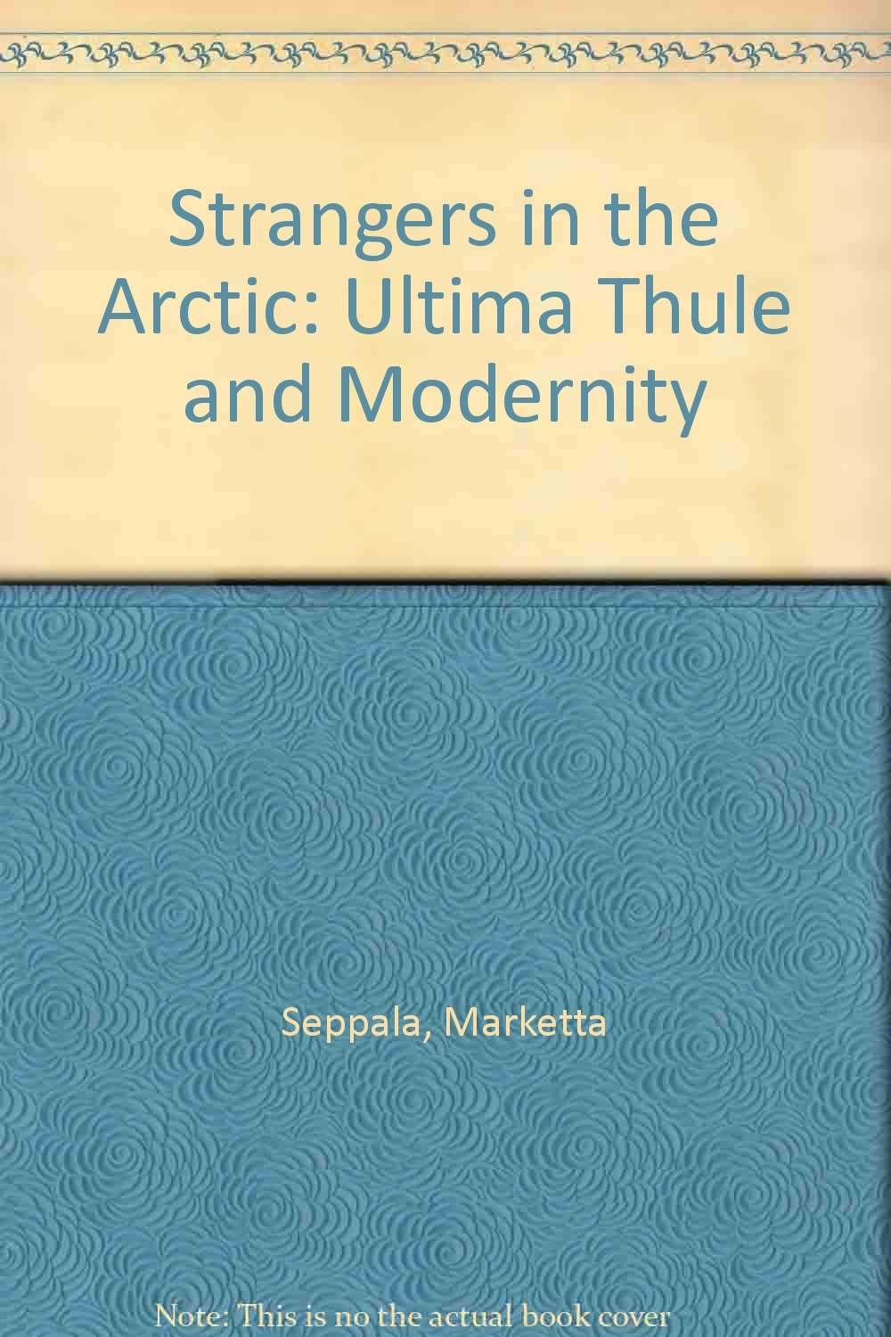 strangers in the arctic ultima thule and modernity